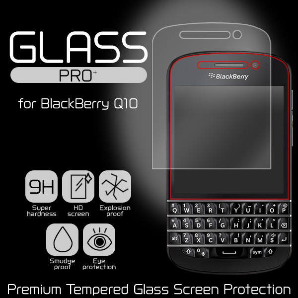 GLASS PRO+ Premium Tempered Glass Screen Protection for BlackBerry Q10