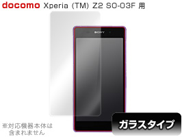OverLay Glass for Xperia (TM) Z2 SO-03F 表面用保護シート(0.2mm)