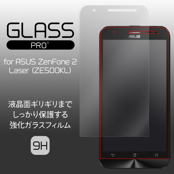 GLASS PRO+ Premium Tempered Glass Screen Protection for ASUS ZenFone 2 Laser (ZE500KL)