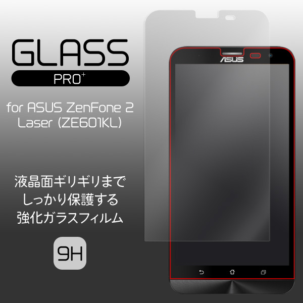 GLASS PRO+ Premium Tempered Glass Screen Protection for ASUS ZenFone 2 Laser (ZE601KL)