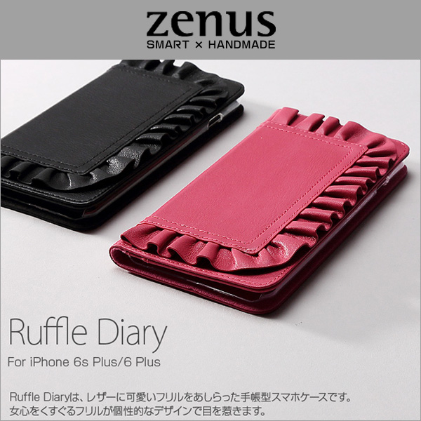 Zenus Ruffle Diary for iPhone 6s Plus/6 Plus