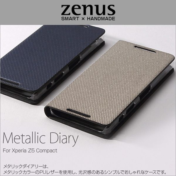 Zenus Metallic Diary for Xperia (TM) Z5 Compact SO-02H