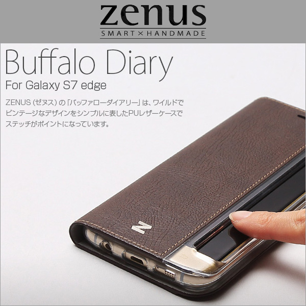 Zenus Buffalo Diary for Galaxy S7 edge SC-02H / SCV33