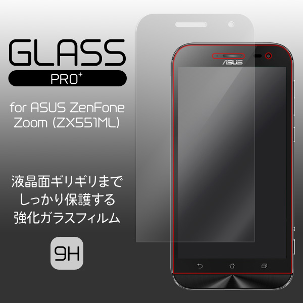 GLASS PRO+ Premium Tempered Glass Screen Protection for ASUS ZenFone Zoom (ZX551ML)