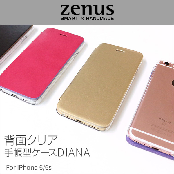 Zenus 背面 クリア手帳型ケース Diana for iPhone 6s/6