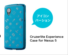 Cruzerlite Experience Case for Nexus 5